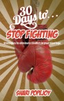 30 Days to Stop Fighting E-book