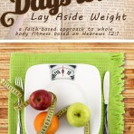 30 Days to Lay Aside Weight